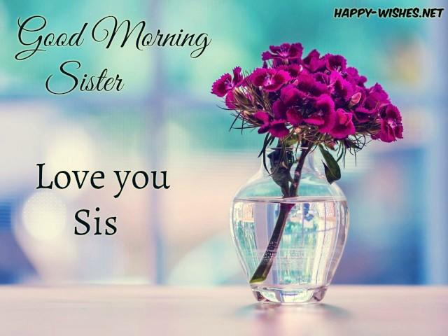 Good Morning Sister with flower vass