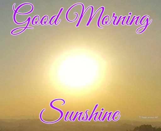 Good Morning Sunshine wishes