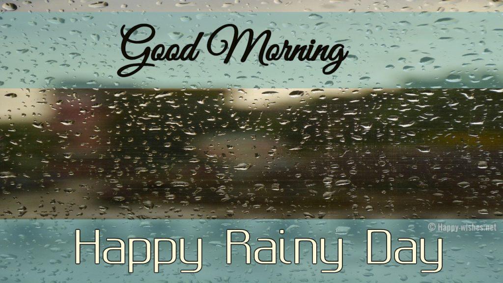 Good Morning wishes on Rainy Day images