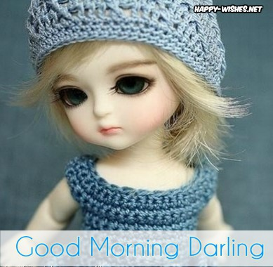 Good morning Darling images cute doll images