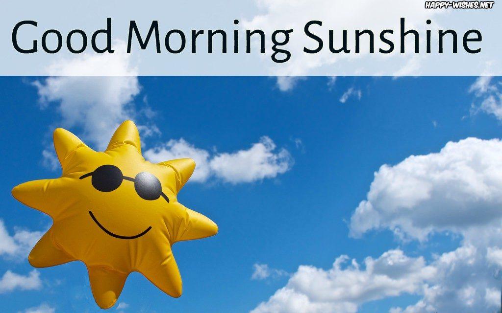 Good morning Sun shine wishes