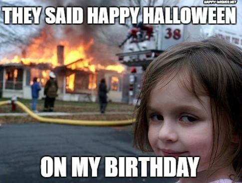 Happy Halloween and birthday funny meme