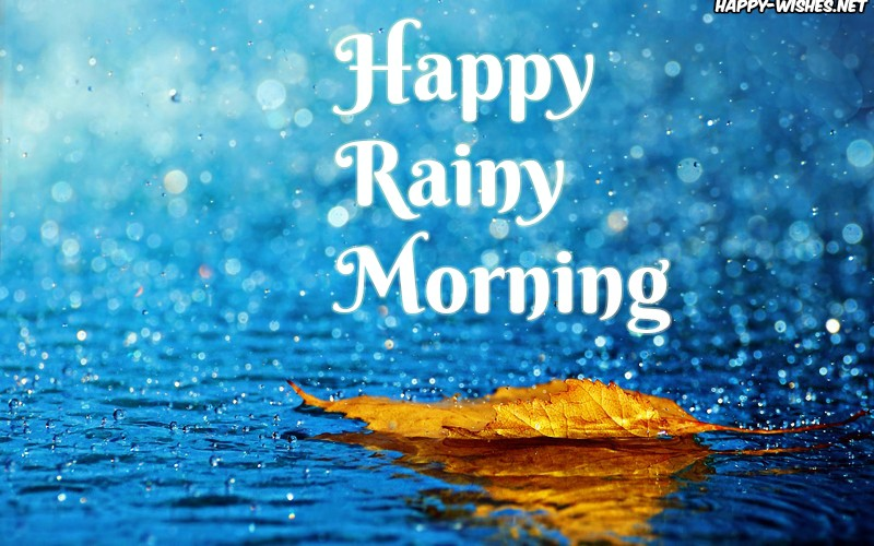 Happy Rainy morning imgaes