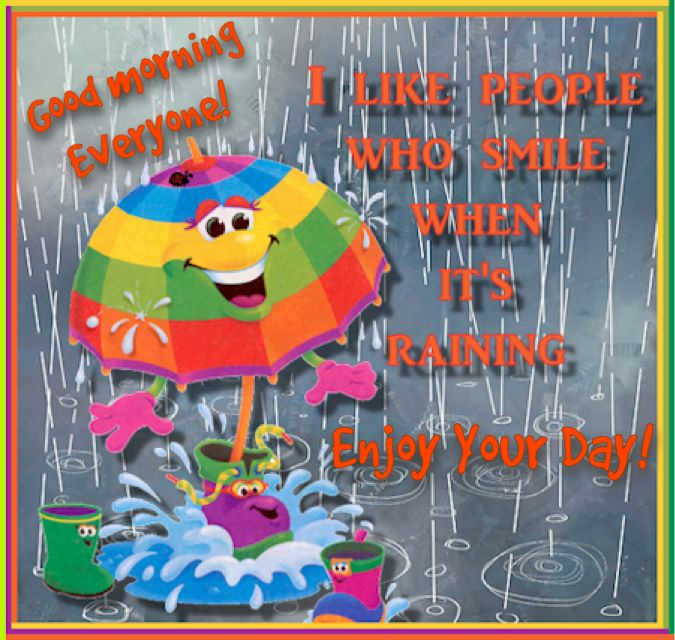I like People Who Smile when its raining