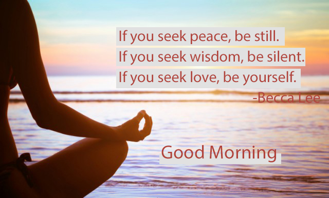 If you seek, Good morning quotes for yoga lover