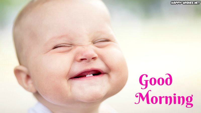 Laughing Good Morning baby wishes