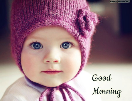 Lovely Baby with cap Good morning wishes
