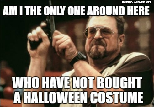 not bought Halloween Halloween