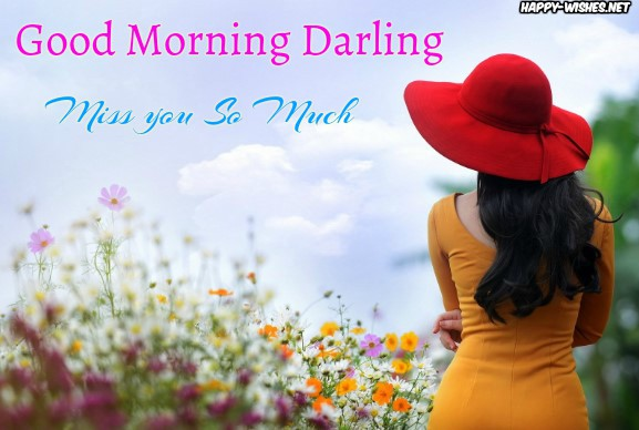 Miss you so much Good morning Darling images