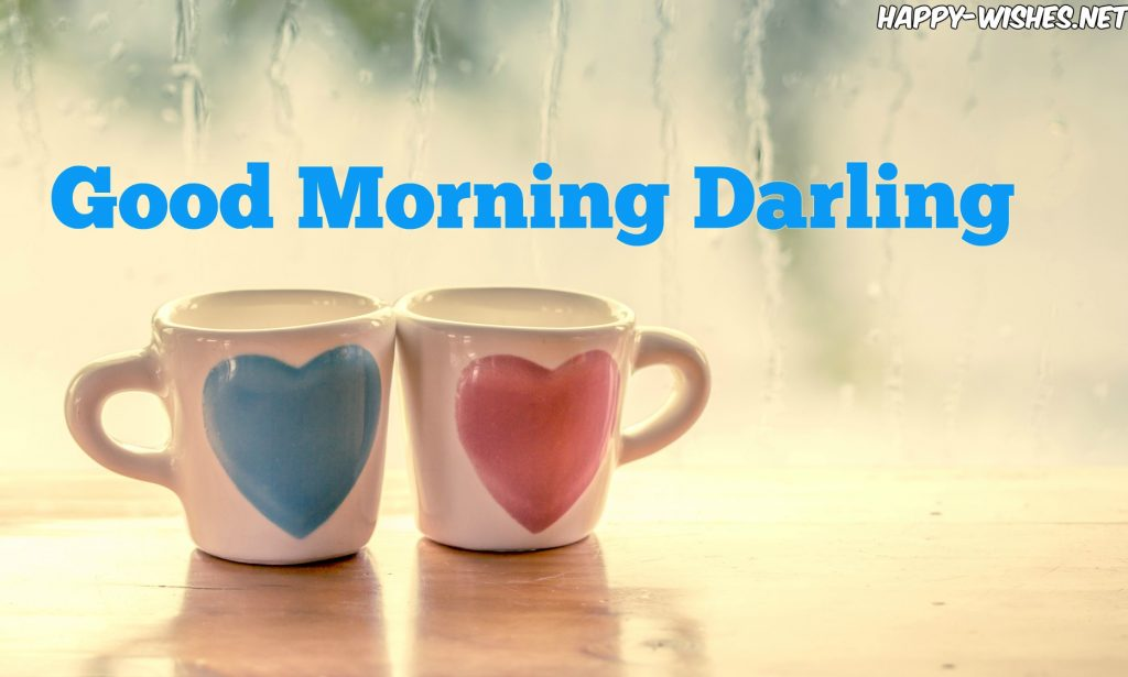 Romantic Good Morning Darling wishes images