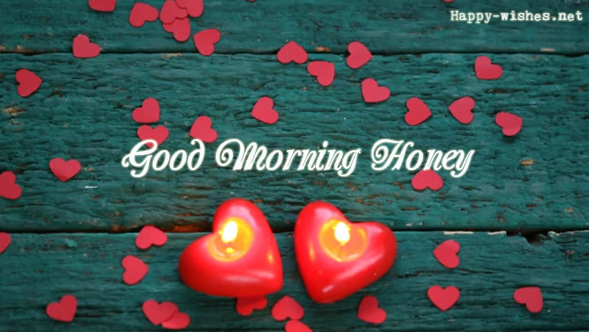 20 Good Morning Honey Wishes Picture
