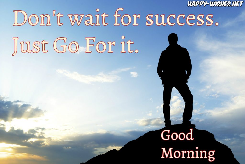 Best Good Morning wishes with Success quotes