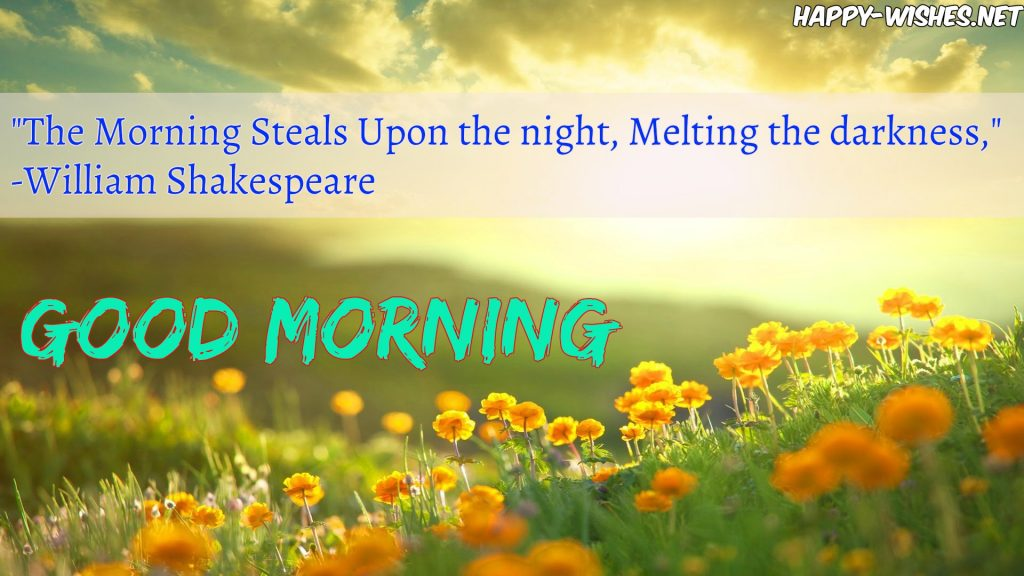 Best Good Morning wishes with shakespeare quotes