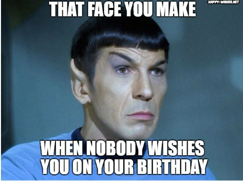 Best funny star trek birthday meme with spock meme