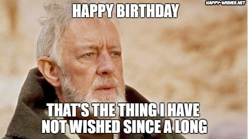 Best star wars Funny happy birthday meme Obi-Wan-Kenobi