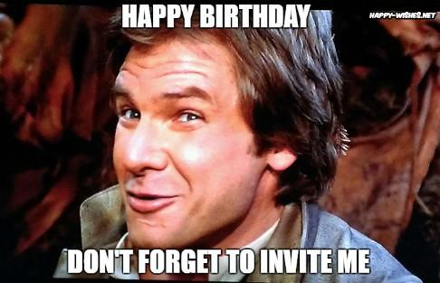 Best star wars Funny happy birthday meme han solo memes