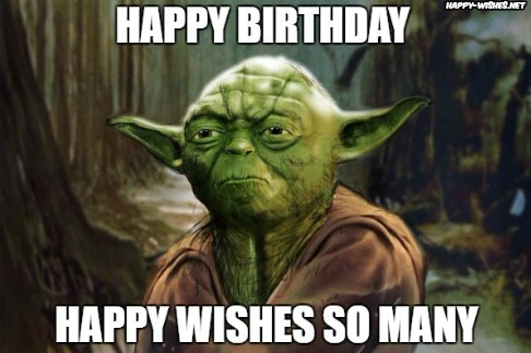 Best star wars Funny happy birthday meme yoda memes
