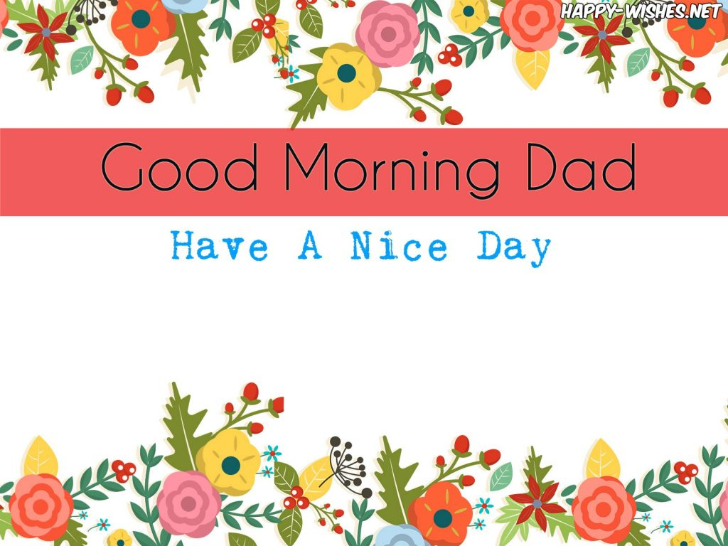 Good Morning Dad Cute-Flower-Floral-Backgrounds