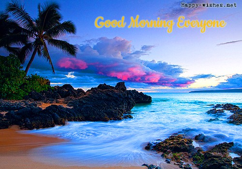 Good Morning Everone Beautiful images