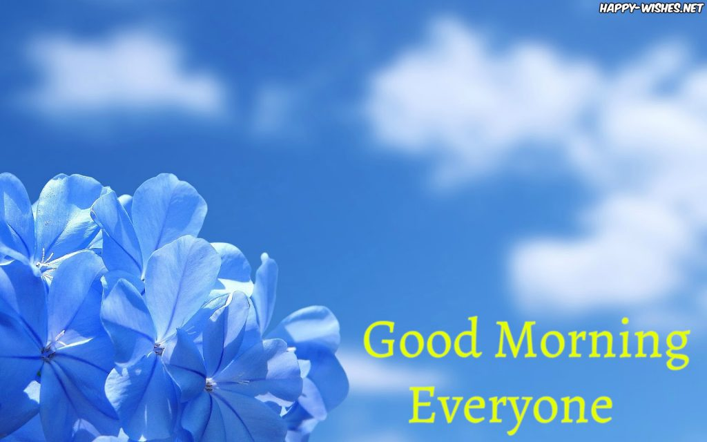 Good Morning Everyone blue wallpapers images