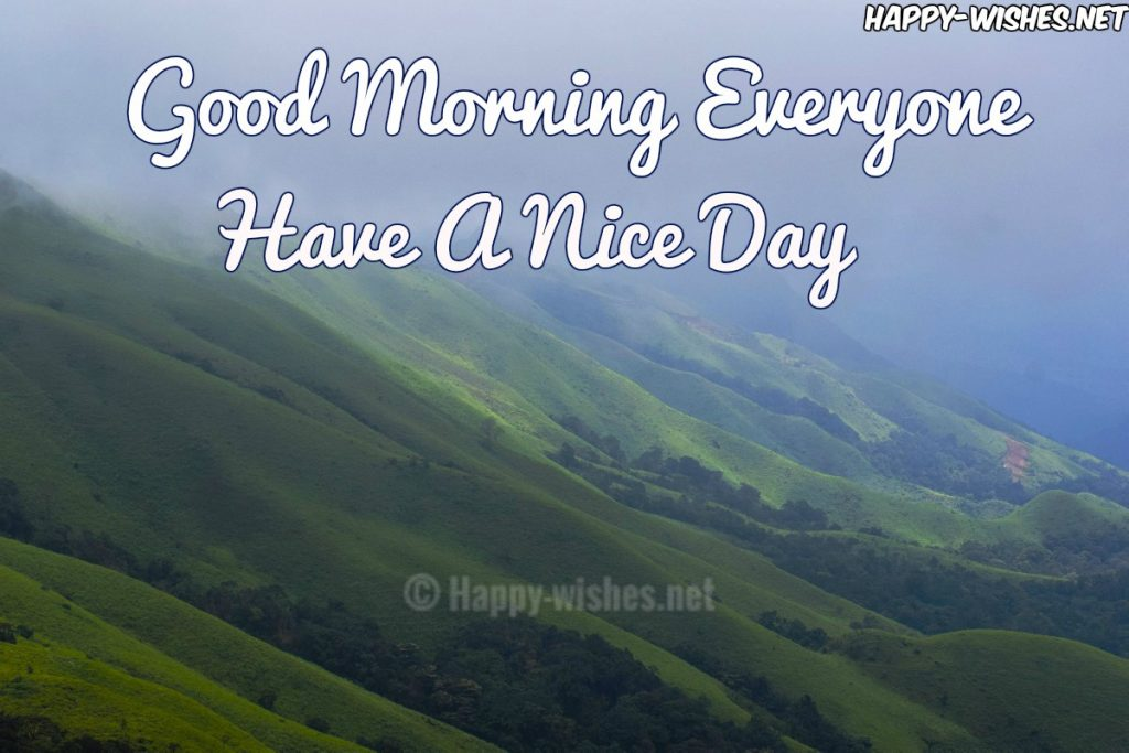 Good Morning Everyone have Cute Day