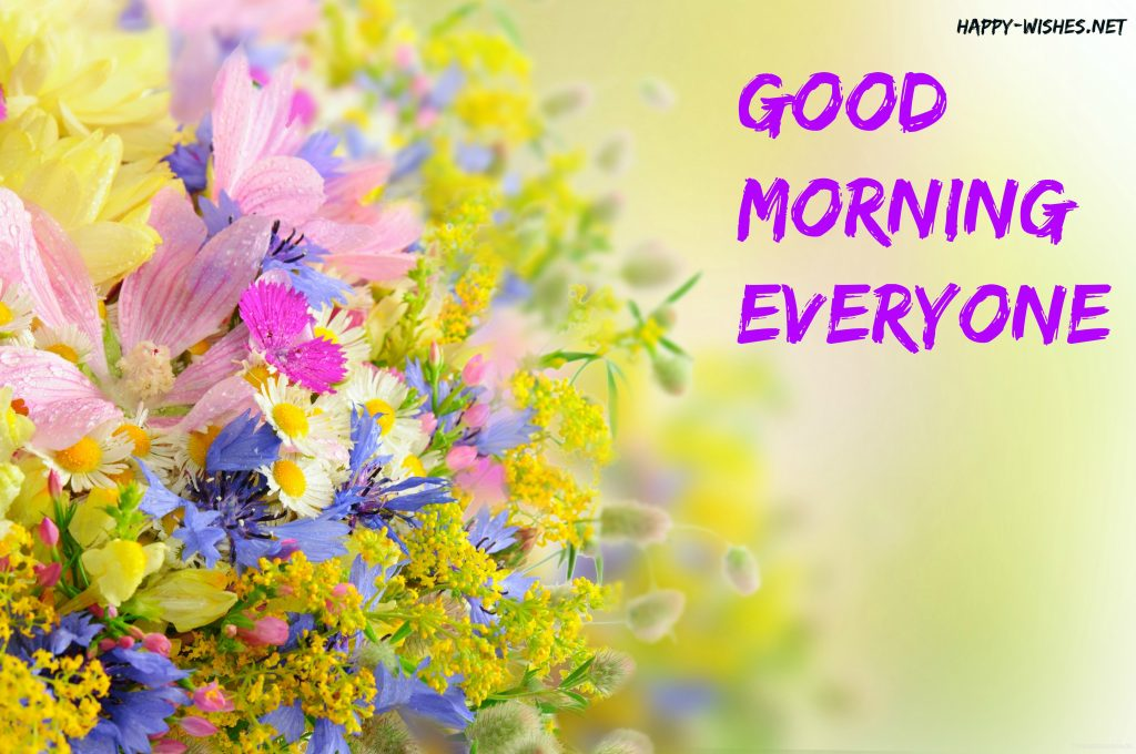 Good Morning Everyone with Colourfull flower images