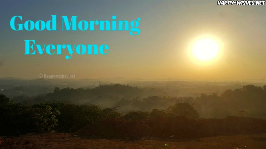 Good Morning Everyone with Sunrise images