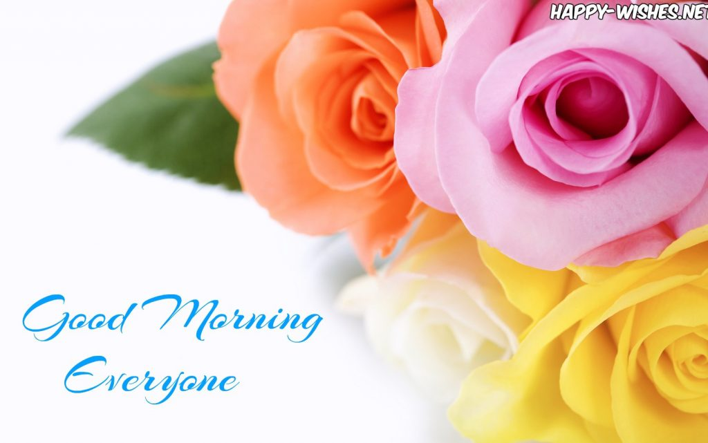 Good Morning Everyone with flower background images