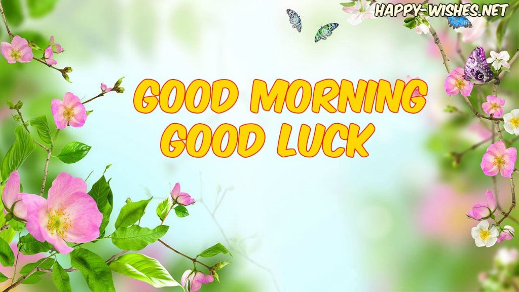 Good Morning Good Luck Images with flower background