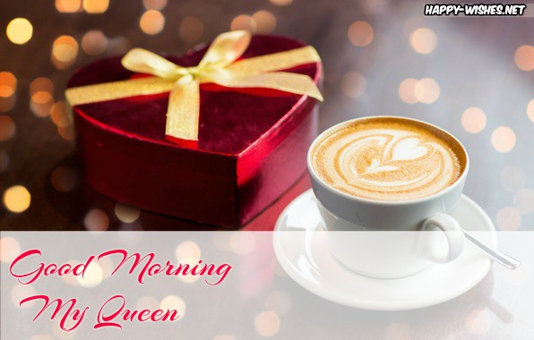 Good Morning My Queen Wishes