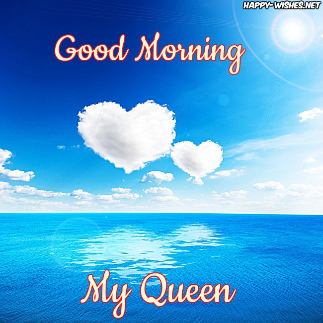 Good Morning My Queen with Sea Background