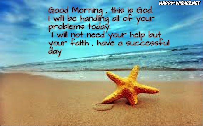 Good Morning This is god quotes
