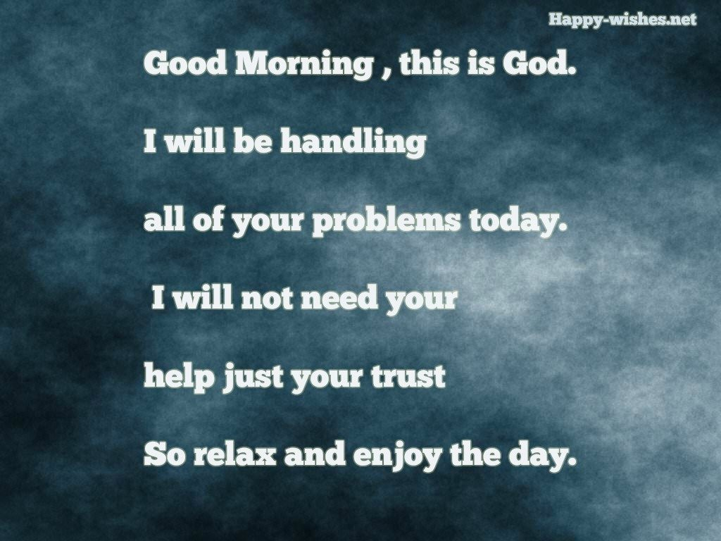 Good Morning This is god wishes