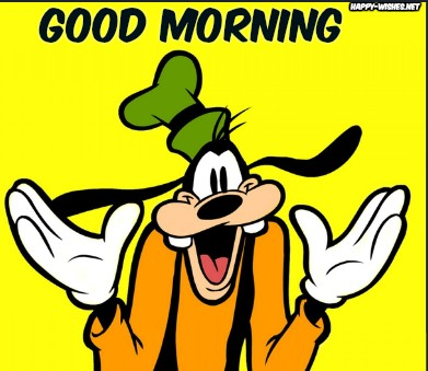 Good Morning Wishes with Goofy images