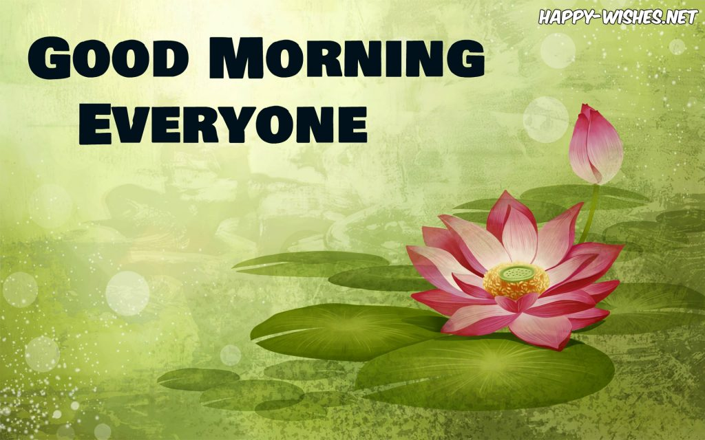 Good Morning everyone with lotus flower images