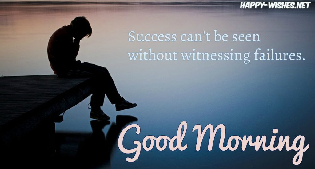 Good Morning wishe swith Success quotes and failure