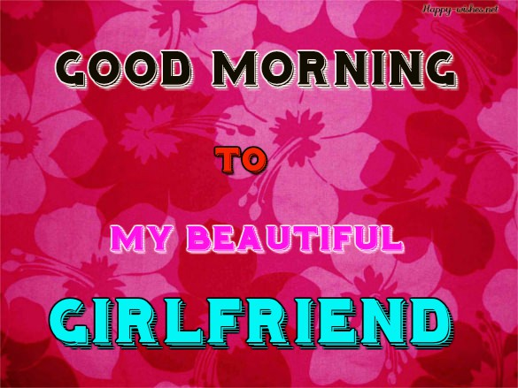 Good Morning wishes to the most beautiful girl in the world with flower background