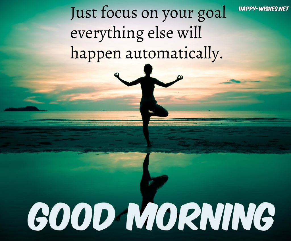 Good Morning wishes with Success and focus quotes