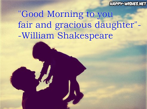 Good Morning wishes with Shakespeare quotes for daughter