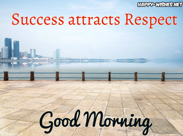 Good Morning wishes with success texts