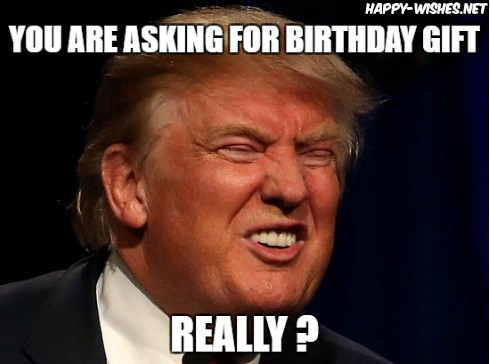 Happy Birthday Donald Trump Memes funny face images