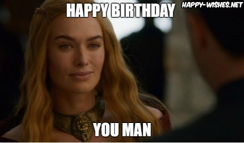 Happy Birthday Game of thrones memes wishes