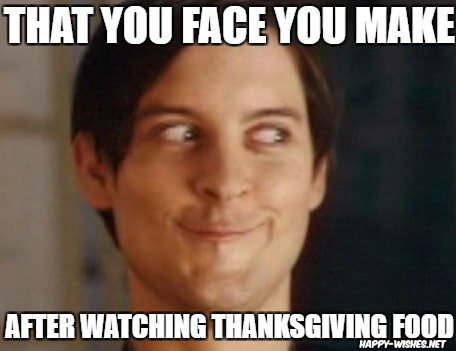Happy Thanksgiving Funny food Memes
