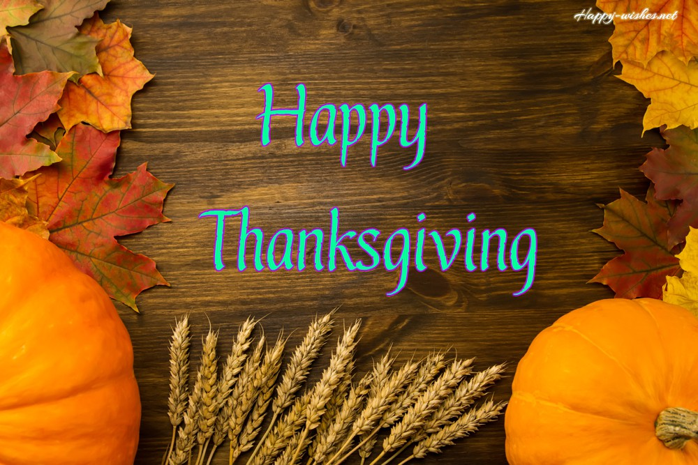 Happy Thanksgiving wishes and images for the best