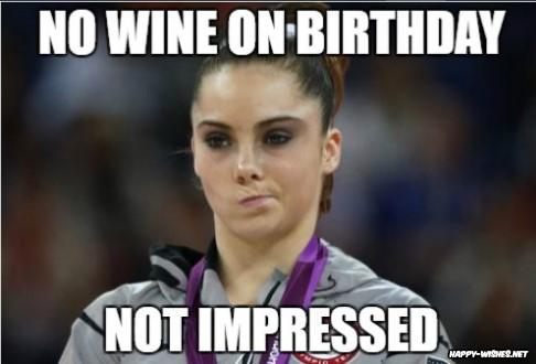 Happy birthday wine funny Girl memes