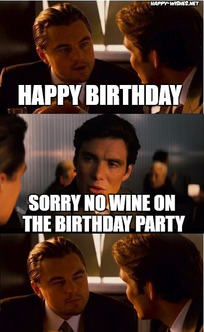 Happy birthday wine memes funny