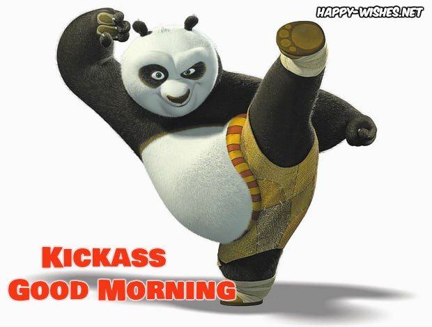 Kickass Good morning Panda