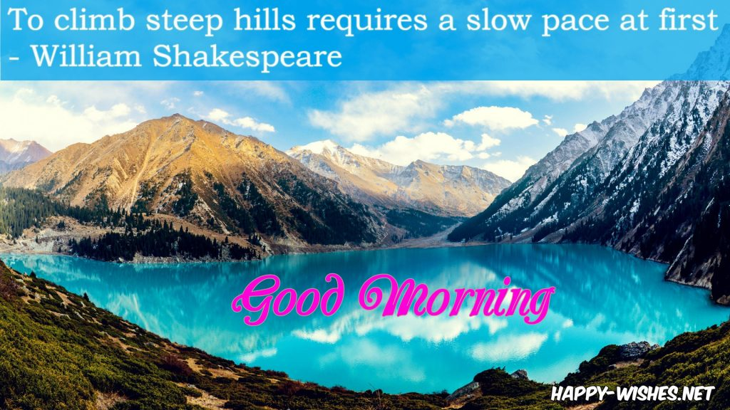 Mountain Lake images in Good Morning Wishes with Shakespeare quotes