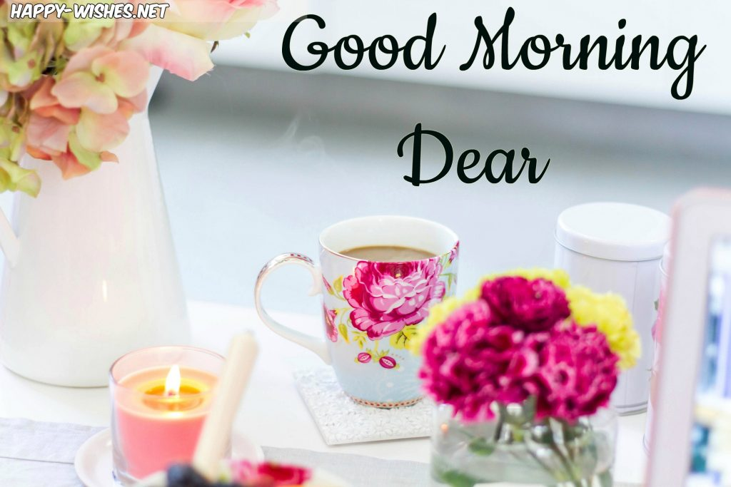 Nice Good Morning Dear Wishes Images