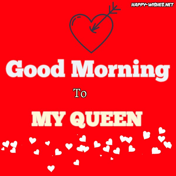 Romantic Good Morning My Queen Wishes